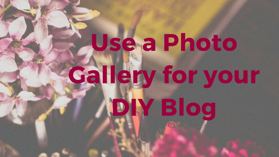 Use a Photo Gallery for your DIY blog