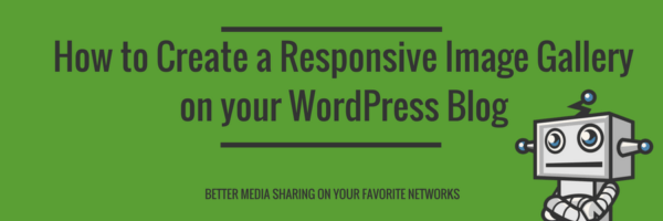 Creating a responsive image gallery on your WordPress blog