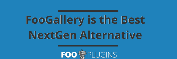 FooGallery is the Best NextGen Alternative