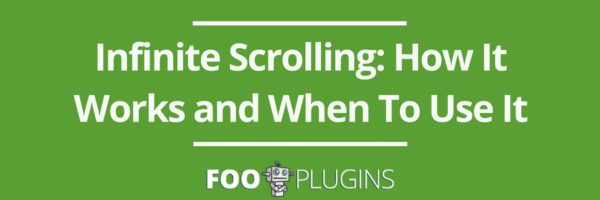 Infinite Scrolling: How it works and when to use it