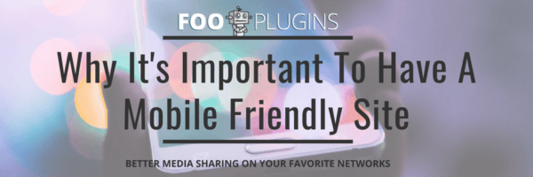 Importance of having a mobile friendly site