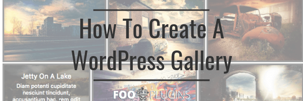 How to create a WordPress Gallery