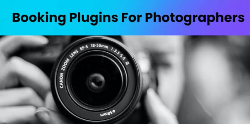 7 Booking Plugins for Photographers in 2021